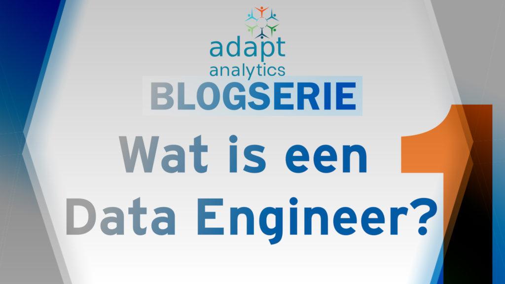 Wat is een Data Engineer