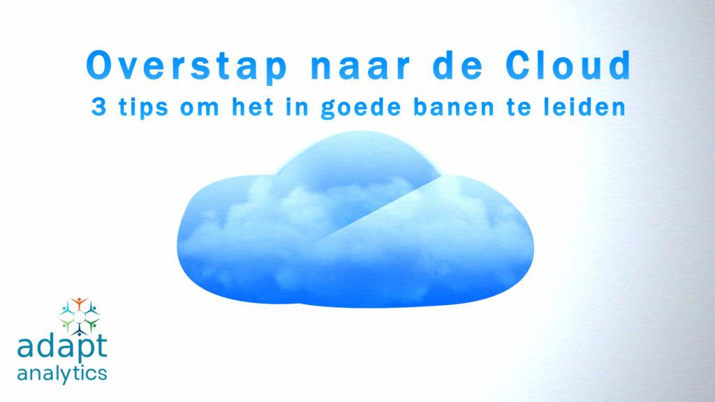 Overstap naar de Cloud