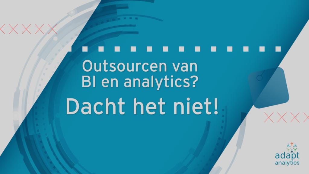 Outsourcen van BI en analytics